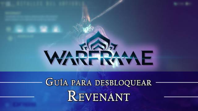 Warframe Revenant: cómo conseguirlo, planos, requisitos y estadísticas