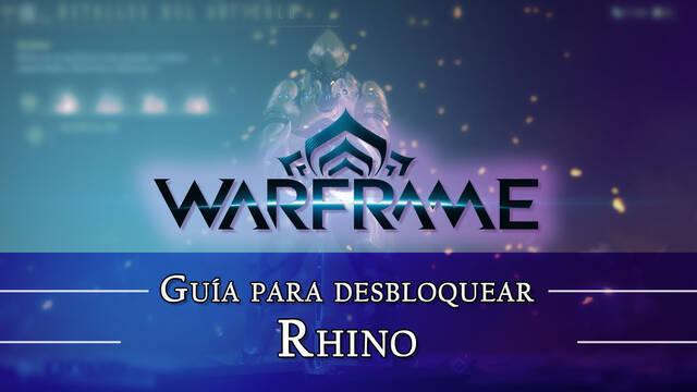 Warframe Rhino: cómo conseguirlo, planos, requisitos y estadísticas