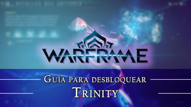 Warframe Trinity: cómo conseguirlo, planos, requisitos y estadísticas