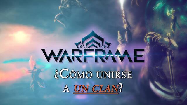 ¿Cómo unirse a un Clan en Warframe?: Niveles, jerarquías y beneficios