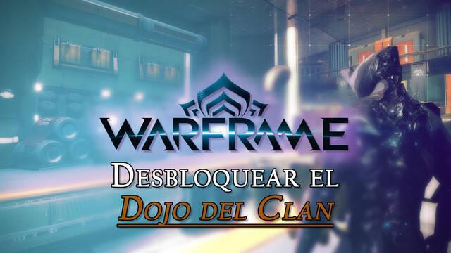 Warframe: ¿Cómo desbloquear el Dojo del Clan y aumentar su capacidad?