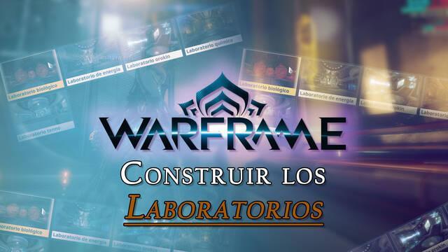 Warframe: todos los Laboratorios en el Dojo del Clan y cómo crearlos