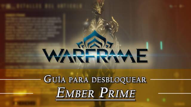 Warframe Ember Prime: cómo conseguirlo, planos, requisitos y estadísticas