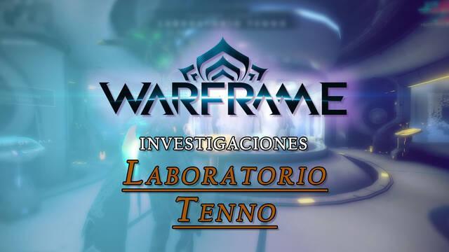 Warframe: Investigaciones y Planos del Laboratorio Tenno