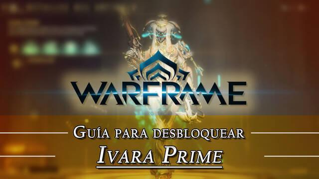 Warframe Ivara Prime: cómo conseguirlo, planos, requisitos y estadísticas