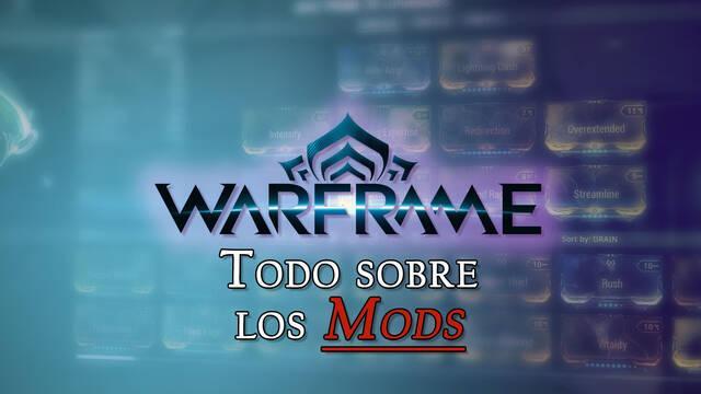Warframe: Cómo funcionan los Mods y se instalan correctamente - Consejos