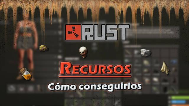 Rust: TODOS los Recursos, cómo conseguirlos y para qué sirven