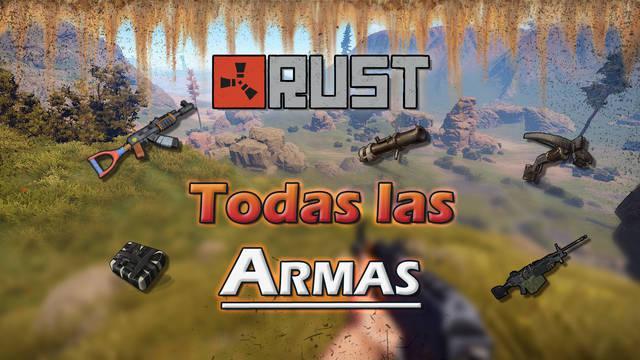 Rust: TODAS las Armas, cómo conseguirlas y estadísticas