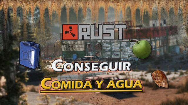 Rust: Cómo conseguir comida y agua - Mejores métodos