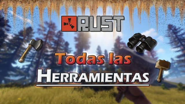 Rust: TODAS las Herramientas, cómo conseguirlas y usos
