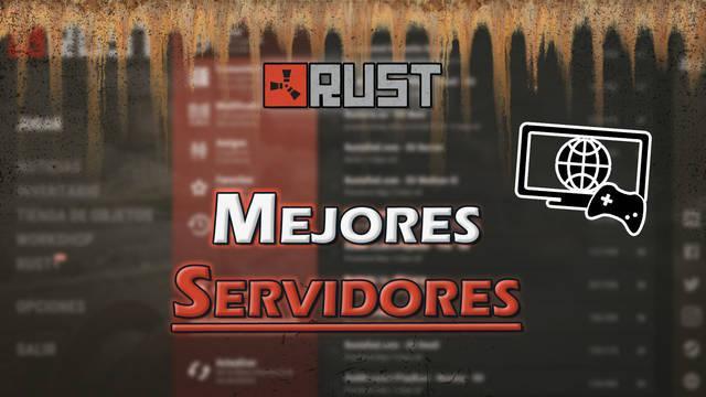 Rust: Los mejores servidores TOP para PvP, novatos y más