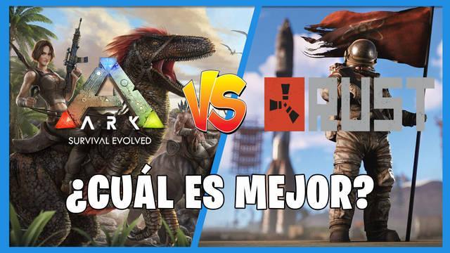 Rust vs Ark: Survival Evolved - ¿Cuál es mejor?