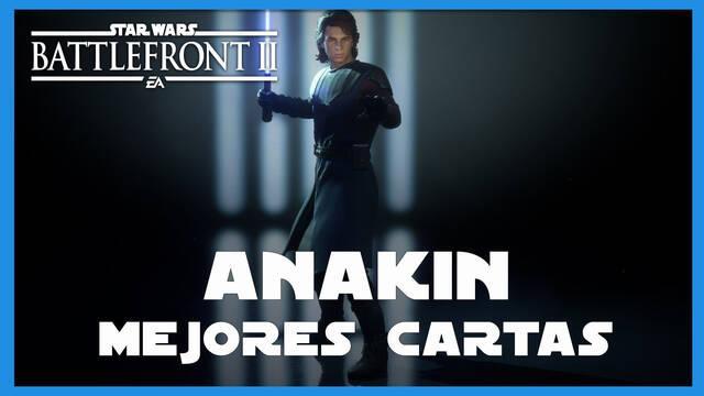 Anakin en Star Wars Battlefront 2: mejores cartas y consejos