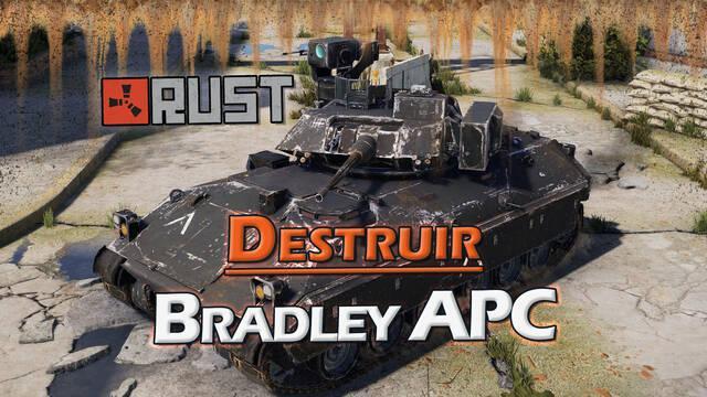Rust: Cómo destruir el tanque Bradley APC y recompensas de botín