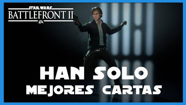 Han Solo en Star Wars Battlefront 2: mejores cartas y consejos