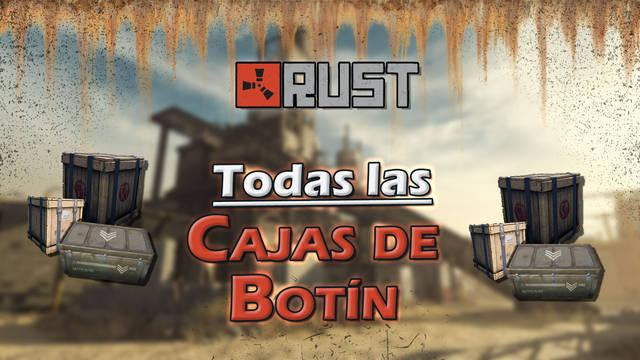 Rust: todas las cajas de Botín y Loot, dónde encontrarlas y contenidos