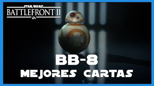 BB-8 en Star Wars Battlefront 2: mejores cartas y consejos