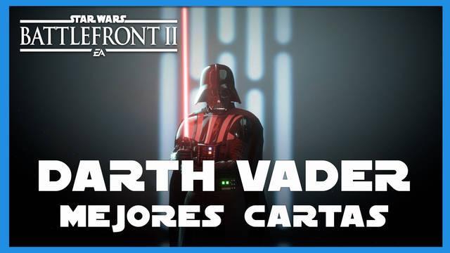 Darth Vader en Star Wars Battlefront 2: mejores cartas y consejos