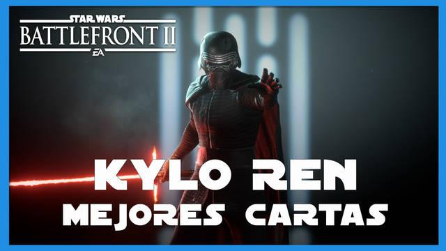 Kylo Ren en Star Wars Battlefront 2: mejores cartas y consejos