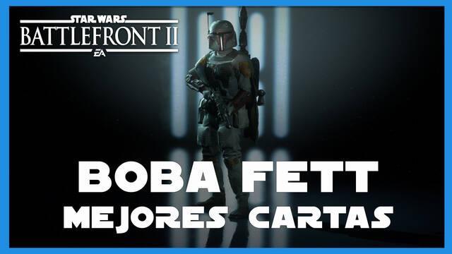 Boba Fett en Star Wars Battlefront 2: mejores cartas y consejos