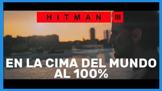 En la cima del mundo en Hitman 3 al 100%
