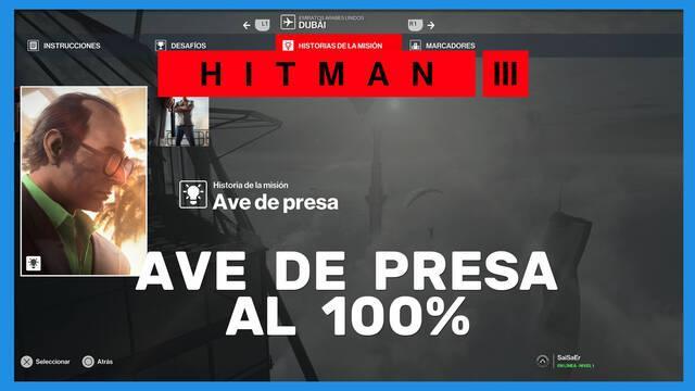 Ave de presa en Hitman 3 al 100%