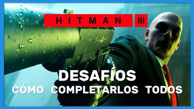 Hitman 3: TODOS los desafíos y cómo completarlos