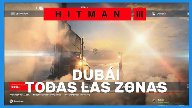 Hitman 3: TODAS las zonas en Dubái