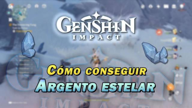 Genshin Impact: Cómo conseguir Argento estelar - LOCALIZACIÓN