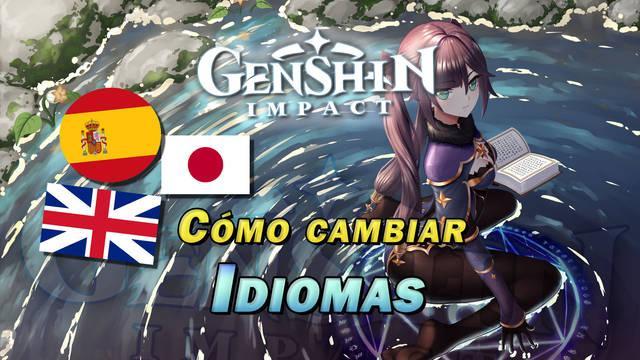 Genshin Impact: ¿Cómo cambiar el idioma de los textos y voces?