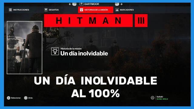 Un día inolvidable en Hitman 3 al 100%