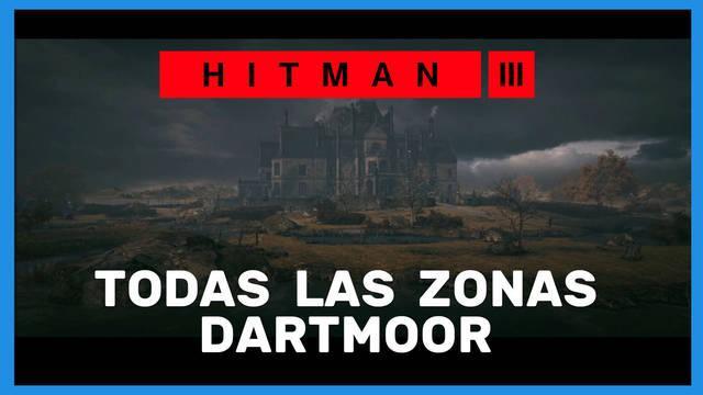 Hitman 3: TODAS las zonas en Dartmoor