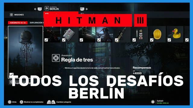 Hitman 3: TODOS los desafíos de Berlín y cómo completarlos