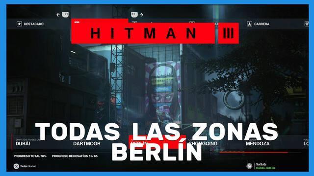 Hitman 3: TODAS las zonas en Berlín