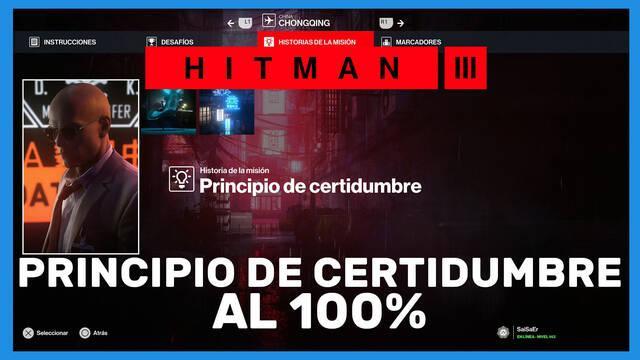 Principio de certidumbre en Hitman 3 al 100%