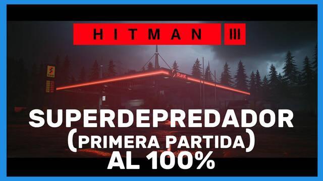 Superdepredador (primera partida) en Hitman 3 al 100%