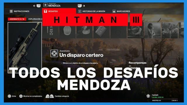 Hitman 3: TODOS los desafíos de Mendoza y cómo completarlos