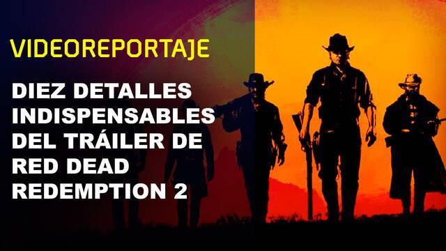 Diez detalles indispensables del tráiler de Red Dead Redemption 2