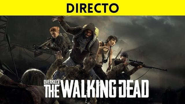 Jugamos en directo a Overkill's The Walking Dead a partir de las 19:00