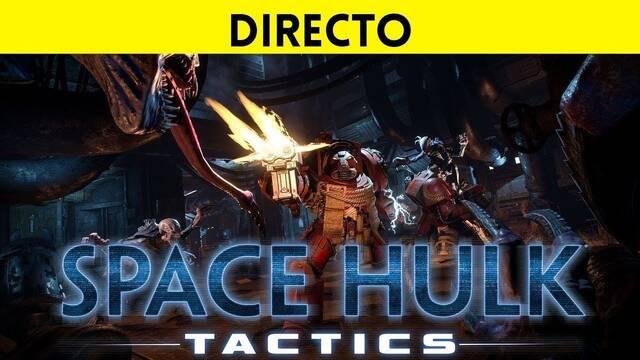 Jugamos en directo a Space Hulk: Tactics a partir de las 19:00