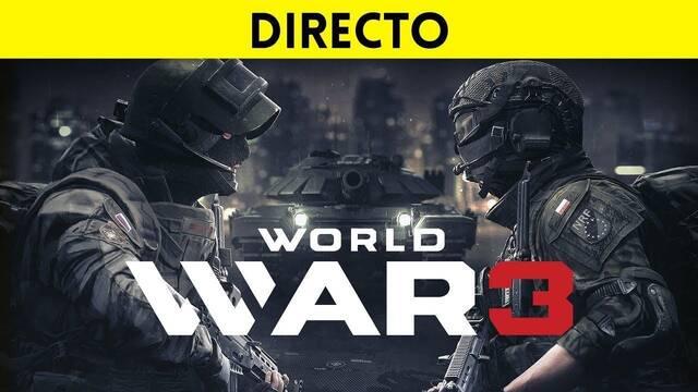 Jugamos en directo a World War 3 a partir de las 19:00