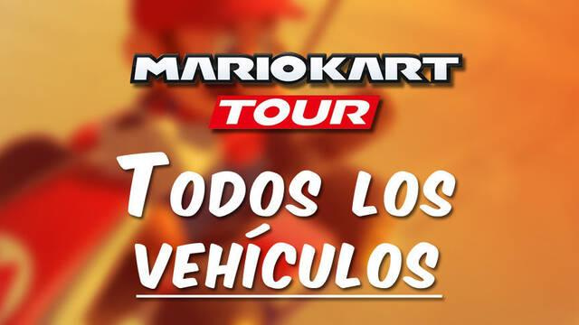 Mario Kart Tour: Todos los vehículos y ¿cuál es mejor?