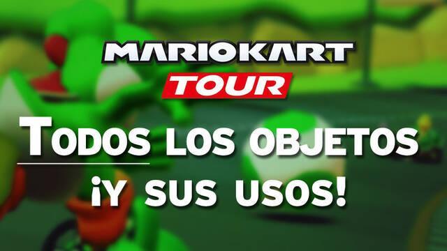 Mario Kart Tour: Todos los objetos y ¿cómo usarlos?