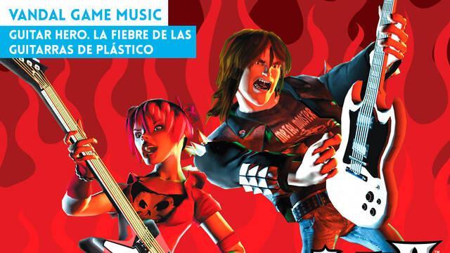 Guitar Hero. La fiebre de las guitarras de plástico