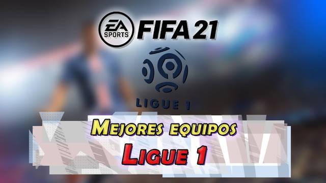 FUT FIFA 21: El mejor equipo barato pero chetado para la Ligue 1