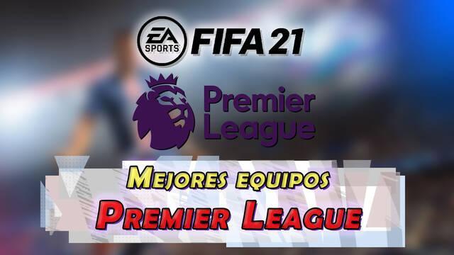 FUT FIFA 21: El mejor equipo barato pero chetado para la Premier League