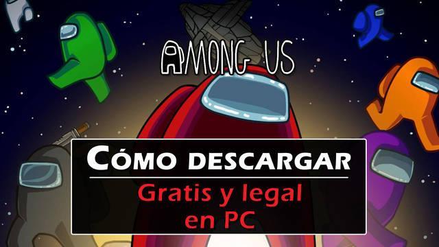¿Cómo descargar Among Us gratis para PC y Mac? - LEGAL
