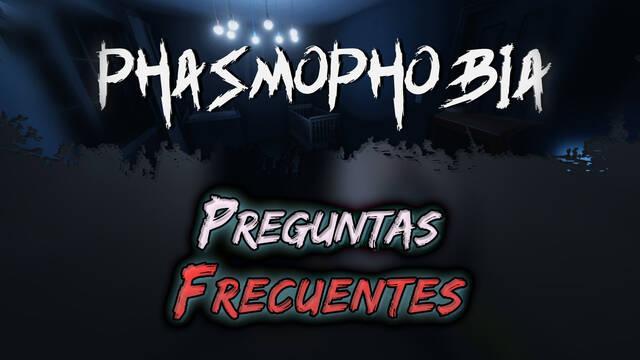 Phasmophobia: Preguntas frecuentes y resolución de problemas