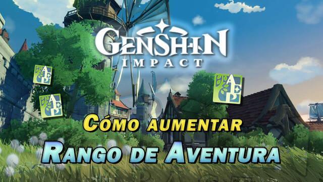 Genshin Impact: Cómo aumentar el Rango de Aventura; beneficios y recompensas