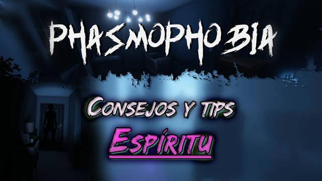 Phasmophobia: Cómo encontrar un Espíritu, consejos y tips